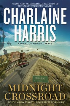 The Midnight books are about a group of people, all of them with secrets, drawn to a remote and rural crossroad in Texas. Some of them are people I've wanted to revisit from other, older, series, and some of them are people my readers have never met before. There are supernatural elements in the Midnight books, but they're not as focused on the otherworldly as my Sookie Stackhouse novels. It's refreshing and revitalizing to be doing something so new and different.