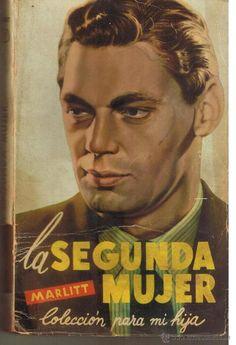 COLECCIÓN PARA MI HIJA, Nº 7. LA SEGUNA MUJER. MARLITT. EDICIONES ORVY 1957. ST/C20) - Foto 1