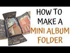 How to Make a Mini Album Folder - YouTube