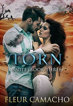 Torn (Ignite, Book 3) by Fleur Camacho https://www.amazon.com/dp/B01MAY0DT9/ref=cm_sw_r_pi_dp_x_BkXnybVJ1YFP2