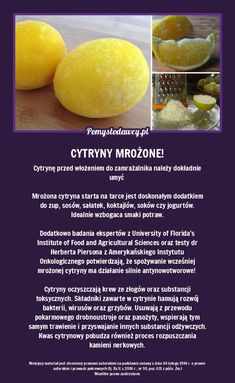 ZAMROŹ CYTRYNĘ I ZETRZYJ NA TARCE! Eat Fruit, Superfoods, Health Diet, Health Fitness, Healthy Life, Healthy Eating, Smoothies, Good Food, Tasty