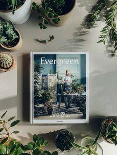 Evergreen Living with Plants The Green Gallery Mooiwatplantendoen.nl