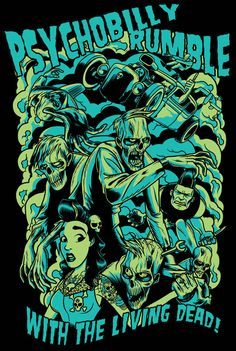 Psychobilly Rumble Shirt Design by ~zombie-you on deviantART Rock Posters, Band Posters, Psychobilly, Arte Horror, Horror Art, Rockabilly Art, Rockabilly Dresses, Punk Poster, Grunge Art