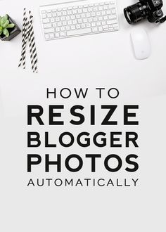 How to Resize Blogger Photos Automatically | DesignerBlogs.com
