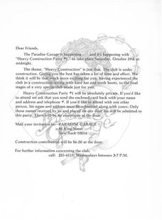 A Night in Paradise In the beginning.... Without enough capital to work on the whole building at the same time it was decided that The Garage would open room by room with a series of 'construction parties'. Here's the original invite letter to the first of those parties - Amazing to think about what this letter started. I wonder if Mike Brody, Larry, Mel Cheren or David DePino imagined.... I ha...