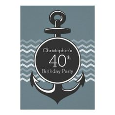 A nautical themed invitation for a 40th Birthday Party - perfect for the person who loves life on the seas. The design features a large anchor on the front with customizable text for the occasion, including their age which can be changed for any age. It is featured on a blue gray background with a chevron zigzag pattern accent. The back of the invitation features the chevron accent as a border at the top and bottom of the design with customizable text for this milestone celebration.