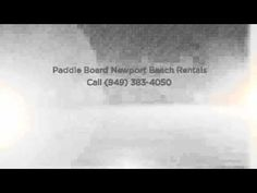Paddle Board in Newport Beach http://paddleboardnewportbeach.com/