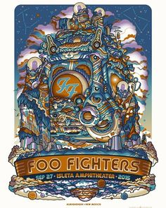 ABQ...Let's Dance! Isleta Amphitheater TONIGHT. Wanna get in? Tix: foofighters.com Doors open 6pm Gary Clark Jr 7:10 Foos 8:30 Poster by @guyburwellartist
