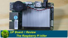 UP Board: The Raspberry Pi killer? // Review