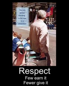 Respect ~ I've seen this happen, people who show respect when no one else does!
