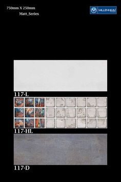 Matt Wall Tile Design 117 - Millennium #Tiles 250x750mm (10x30) #Ceramic Matt Large Format #WallTiles  - 117_D  - 117_HL  - 117_D   - Six Colour Technology: This six colour digital colour printing process uses CMYK inks plus a lighter shade of cyan (LC) and magenta (LM) to create more realistic tiles.   - Digital Technology: For details, Digital printing technology in ceramic tiles enables us to print anything and everything onto the tiles with unlimited & everlasting colours.