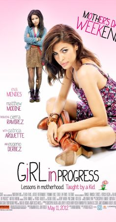 Girl in Progress (2012) - kinda loved this.