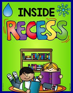 "FREE Inside Recess activities and tips. Sometimes the new season, means a change in weather and the inevitable inside recess. If you haven't discussed the procedures for this yet with your class, I would add it to your ""to do"" list. Your substitute will appreciate it if you include detailed instructions about what activities and materials your students can do or use for inside recess."