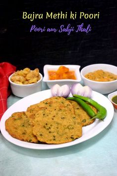 Bajra Methi ki Poori is made with the gluten free pearl millet flour with fresh fenugreek leaves.
