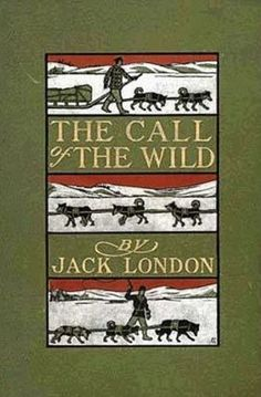 The Call of the Wild by Jack London tells the story of Buck, a domesticated dog, who is snatched from a pastoral ranch in California and sold into a brutal life as a sled dog.