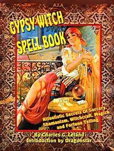 Scott Cunningham Spells | SCB 024 Gypsy Witch Spellbook by Charles G Leland