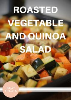Roasted Vegetable and Quinoa Salad | Dinner Recipes | Allergies Friendly Recipe | Diary Free | Gluten Free | Refined Sugar Free | Soy Free