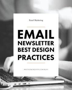 How to style your email newsletters, best design practices for your sign-up forms and email templates, blogging tip, blog guide, newsletter tips, how to use mailchimp