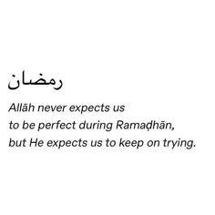 Islamic Teachings, Islamic Quotes, Ramadan, Ramadhan Quotes, Hadith, Islam Online, All About Islam, Keep Trying, Quran Verses