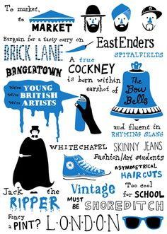 visit: East London! walk in Jack the Ripper shoe steps, visit Brick Lane Flea Market & The Bow Bells Church for a truly cockney  tradition for the locals meaning born in this area.