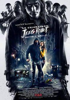 Lo Chiamavano Jeeg Robot, un film del 2016 diretto da Gabriele Mainetti, con Claudio Santamaria, Luca Marinelli e Ilenia Pastorelli.