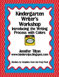 Do you want to start Writer's Workshop in your kindergarten classroom