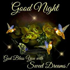 Sweet dreams and have a blessed night. Love you all lots! ♡ ♡ ♡