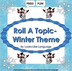Roll a Topic- Winter! A great FREE resource from Looks-Like-Language to use for writing, oral narratives, speech therapy, or as a game! Students roll a die and you determine what written or oral language skill they need to use. Winter Activities, Kindergarten Activities, Art Activities, Speech Activities, Kindergarten Writing, Speech And Language, Language Arts, Roll A Story, Roll A Die
