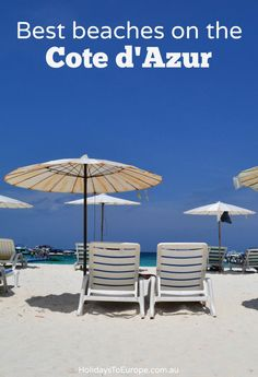 Best beaches on the Cote dAzur | Don't overlook the less-famous beaches when heading to the Cote d'Azur on vacation.
