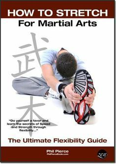 How to Stretch for Martial Arts - The Ultimate Flexibility Guide (Updated) (Karate, Taekwondo, Kung Fu, MMA etc) by Phil Pierce. $3.37. Publication: June 27, 2012 - Learn more about New Life Kung Fu at newlifekungfu.com