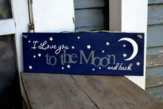 Hey, I found this really awesome Etsy listing at https://www.etsy.com/listing/206320526/i-love-you-to-the-moon-and-back-wood