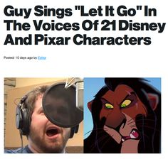 "Guy sings ""Let it Go"" in Disney characters : Amazing!!!!! I was smiling the whole time. #compartirvideos #videosdivertidos"