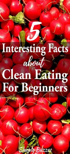 Do You Have No Idea What Is Clean Eating Then Look No Further Because You Will Get Here Every Healthy Clean Eating Tips For Beginners And Diet Tips To Detox Your Body Safely And Improve Your  Health Naturally | http://www.simplybuzzes.com/5-important-facts-about-clean-eating-for-beginners/ #CleanseDietForBeginners