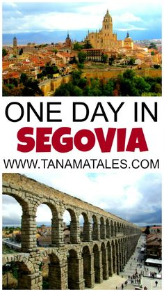 Segovia: UNESCO city famous for its Aqueduct, Alcazar and Cathedral. Things to do and places to go if you only have one day in the city.