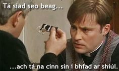 ach tá na cinn sin i bhfad ar shiúl. Irish Jokes, Irish Humor, Irish Language, European Languages, Emerald Isle, Short Film, Funny Jokes, Ireland, Whistles