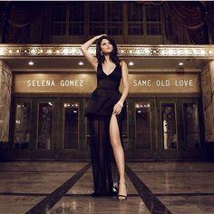 Same Old Love- Selena Gomez