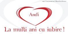 La multi ani si tot ce iti doresti Andi! - Felicitari de la multi ani pentru Andi - mesajeurarifelicitari.com Company Logo
