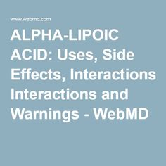 R-alpha lipoic acid side effects and benefits