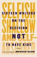 In this provocative and controversial collection of essays, curated by writer Meghan Daum, sixteen acclaimed writers explain why they have chosen to eschew parenthood.
