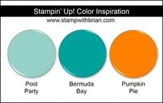 Stampin Up! Color Inspiration: Pool Party, Bermuda Bay, Pumpkin Pie