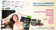 Shop at your favorite stores & for your favorite brands through ShopWithNicole.com and get CASH BACK.