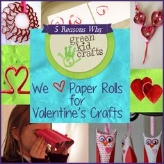 5 Reasons Why we love paper towel rolls for Valentine's crafts