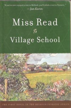 Miss Read's Fairacre books are charming and comforting to read. Start with this one.