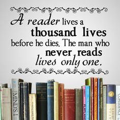 Vinyl Wall Art - A reader lives a thousand lives before he dies.... - Vinyl Decals - Sticker - Wall Decal - CustomVinylPrints