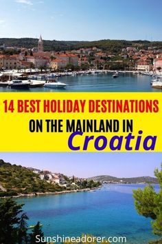 14 Best Holiday Destinations in Croatia on the Mainland - Sunshine Adorer Best Holiday Destinations, Amazing Destinations, Travel Destinations, Croatia Images, Croatia Travel Guide, Krka National Park, Europe On A Budget, Ways To Travel, Travel Tips