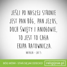 Stań się jak dziecko God Is Good, Positive Thoughts, Words Quotes, Motto, Best Quotes, Positivity, Faith, Biblia, Loyalty