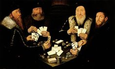 A Time to Play - Card games, and by extension gambling, were very popular pastimes for all levels of society. Renesanssi, Taidehistoria, Viikingit, Pelit, Maalaus, Harrastukset