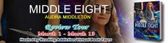 #Giveaway Sammy's Book Obsession: Book Tour-Review-Giveaway: Middle Eight by Audra M...
