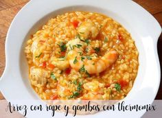 Arroz con rape y gambas con thermomix - Arroces y patatas con thermomix - Thermomix Spanish Cuisine, Spanish Food, Spanish Recipes, Rice Recipes, Seafood Recipes, Healthy Recipes, Delicious Recipes, Food N, Food And Drink
