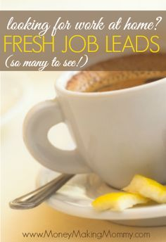 Finding great work at home job leads can be frustrating. Prepare to not be frustrated anymore! Fresh job leads posted every day at MoneyMakingMommy.com #workathome
